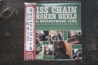 MISS CHAIN & THE BROKEN HEELS  / ON A BITTERSWEET RIDE CD