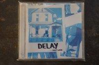 DELAY   / ...DON'T LAUGH CD