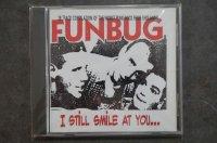 FUNBUG / I STILL SMILE AT YOU   CD