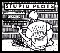STUPID PLOTS CD What Did Change ?