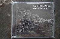 PAUL BARIBEAU  / GRAND LEDGE  CD