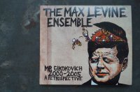 THE MAX LEVINE ENSEMBLE    /MR GIKOKOVICH 2000-2005 A RETROSPECTIVE CD