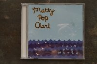 MATTY POP CHART  / GOOD OLD WATER   CD (USED)