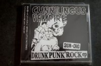 CUNNILINGUS VAMPIRE / DRUNK PUNK ROCK ep CD