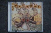 THE BANANAS / NAUTICAL ROCK N ROLL  CD  (USED)