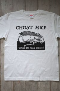 GHOST MICE / WAKE UP AND FIGHT !   Tシャツ (ホワイト)