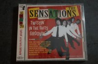 THE SENSATIONS    /  Twistin' in the shits groovin'  CD