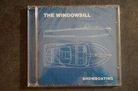 THE WINDOWSILL / SHOWBOATING   CD