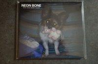 NEON BONE /THAT DOG WON'T HUNT   CD