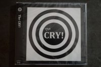 THE CRY! / S-T  CD (2ndプレス)