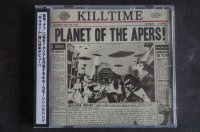 KILLTIME / PLANT OF THE APERS   CD