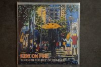 KIDS ON FIRE / Songs In The Key Of Bummer  CD